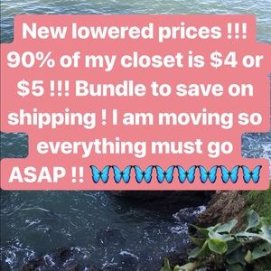 Accessories - LOWERED PRICES !!!!  ☀️🦋🦋🦋